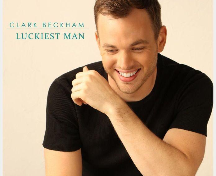 Clark Beckham Luckiest Man Mp3 Downoad