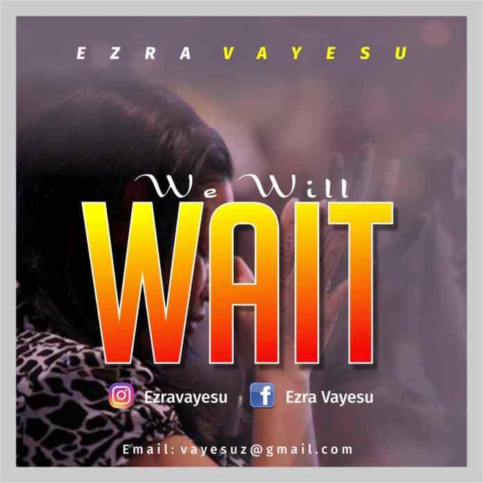 Photo of We Will Wait by Ezra Vayesu