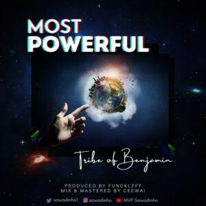 Download Most Powerful by Tribe Of Benjamin