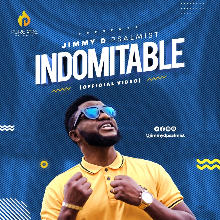 Indomitable by Jimmy D Psalmist
