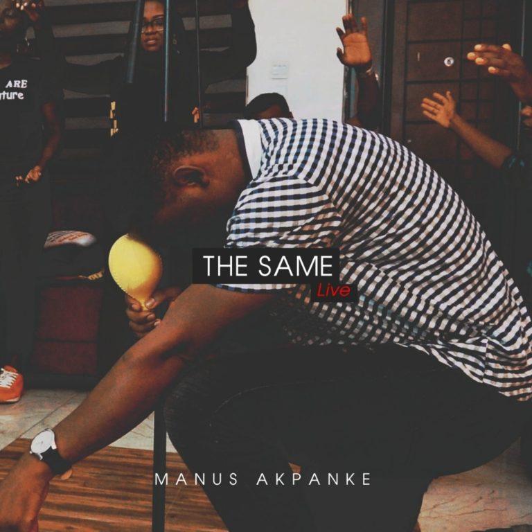 Photo of Manus Akpanke – The Same