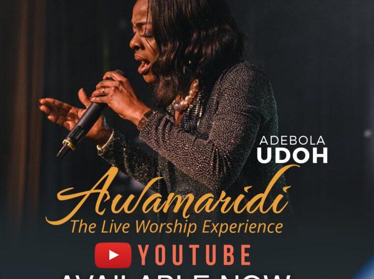 Awamaridi The Unsearchable God Adebola Udoh Live Worship