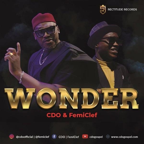 Photo of CDO & Femi Clef – Wonder