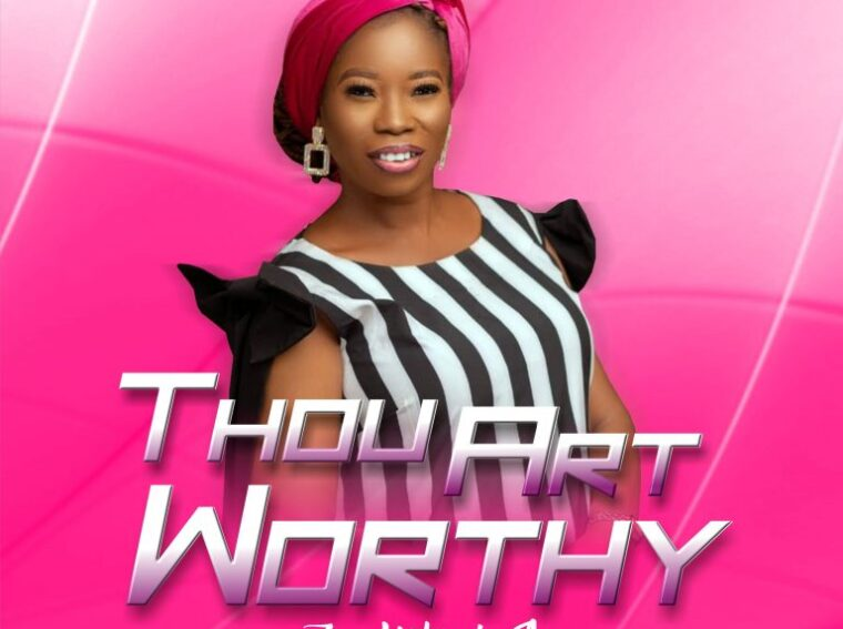 Yetunde Are Thou Art Worthy Mp3 Download