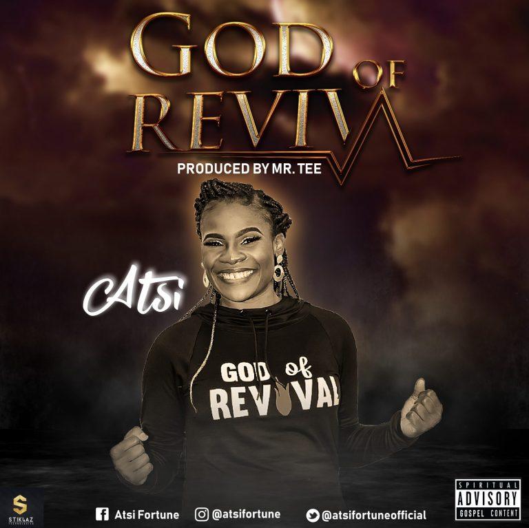 Photo of Atsi – God of Revival