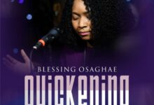 Photo of Blessing Osaghae – Quickening (Live)