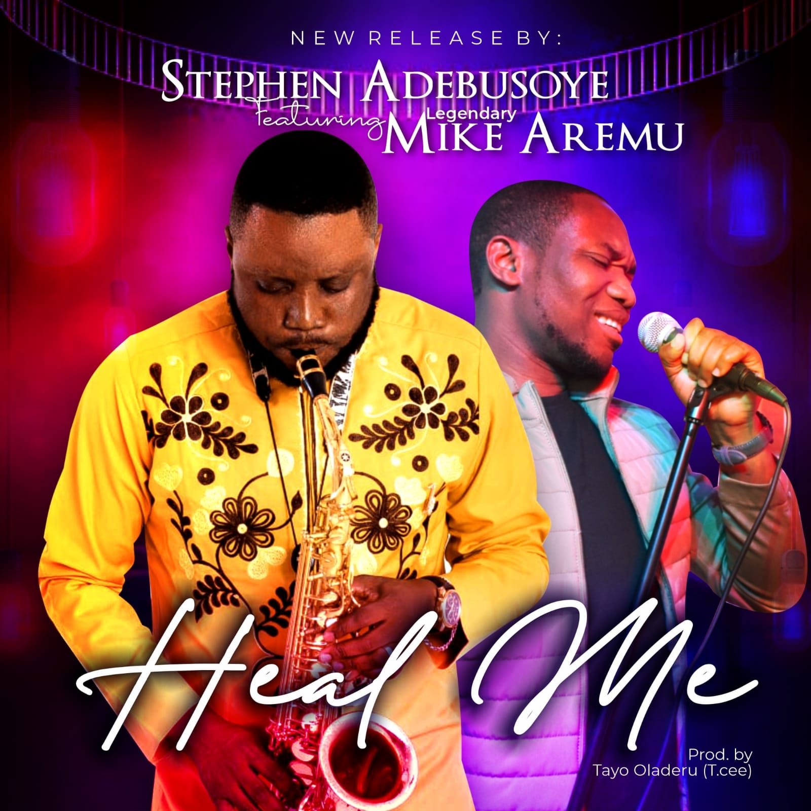 Heal Me by Stephen Adebusoye Ft Mike Aremu