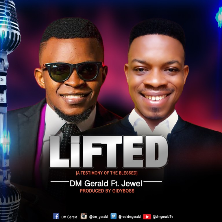 Photo of DM Gerald ft Jewel – Lifted
