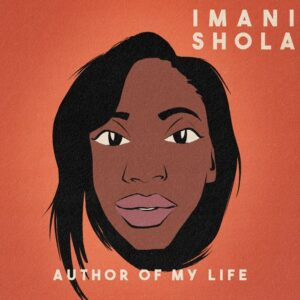 Imani Shola Author of My Life Mp3 Download