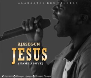 Ajasegun Jesus Mp3 Download