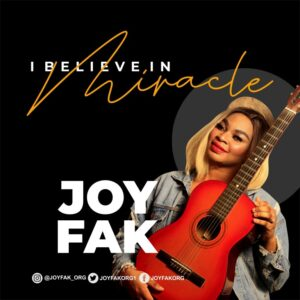 I Believe In Miracles by Joy Fak