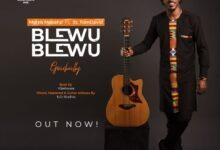 Photo of Blewu Blewu by Morris Makafui ft St. TomDavid