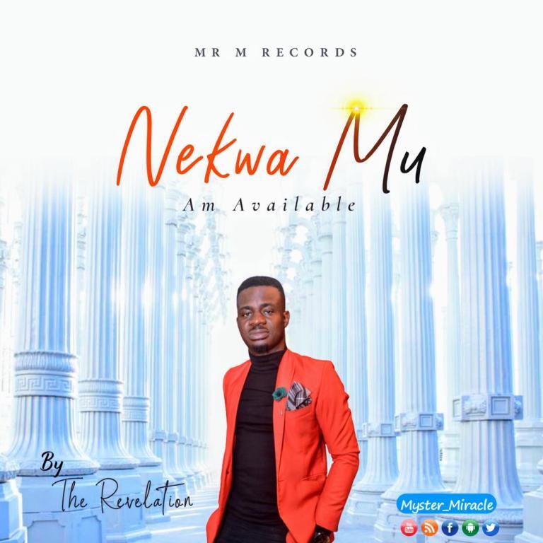 Photo of Mr. M & Revelation – Nekwa Mu' (Am Available)