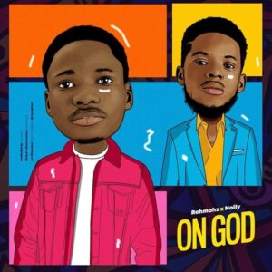 On God by Rehmahz & Nolly