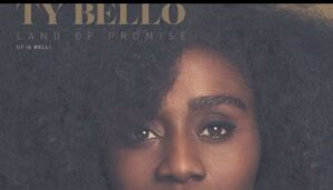 TY Bello Land of Promise