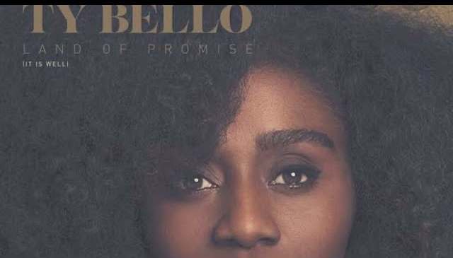 Photo of TY Bello – Land of Promise