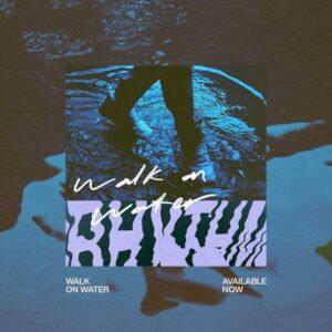 Elevation Rhythm Walk On Water Mp3 Download