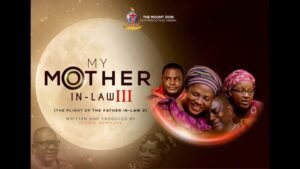 My Mother In Law Part 3 Mount Zion Movie
