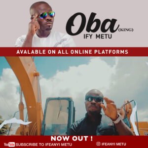 Oba by Ify Metu ft Ice Blue