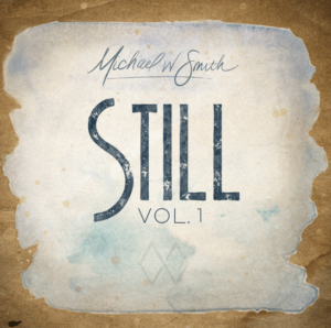 Download Michael W. Smith Still Mp3 Zip Album