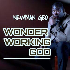 Wonder Working God by Newman Geo