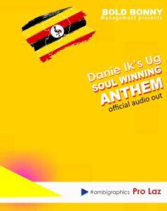 Soul Winning Anthem by Danie Ik's UG