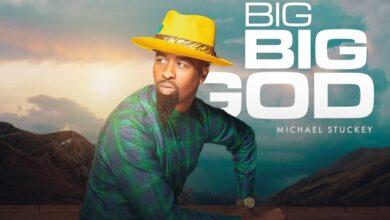 Photo of Michael Stuckey – Big Big God