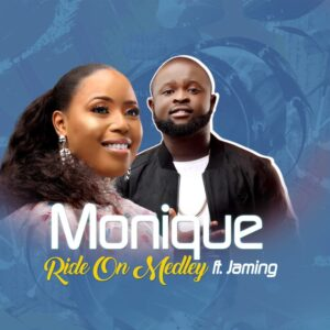 Ride On Medley by Monique ft Jaming