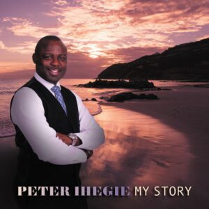 My Story by Peter Ihegie