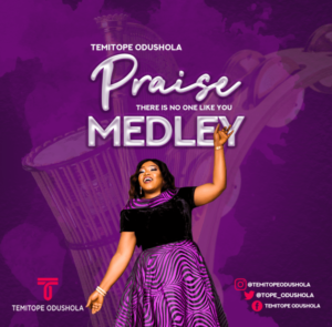 Praise Medley by Temitope Odushola