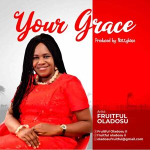 Your Grace by Fruitful Oladosu
