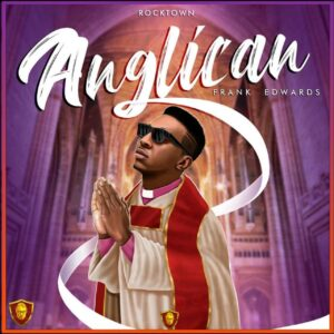 Download ANGLICAN by Frank Edwards Album