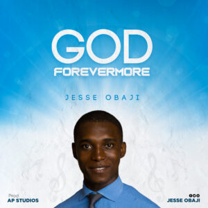 God Forevermore by Jesse Obaji