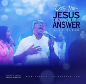 Jesus is the Answer by Osita Peter