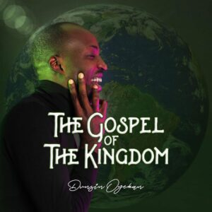 Dunsin Oyekan – The Gospel Of The Kingdom Album Download Zip File