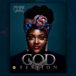 Download Godfession by Praise Gimba Album