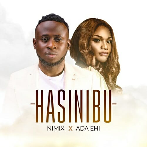 Nimix ft Ada Hasinibu Mp3 Download