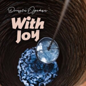 Download With Joy by Dunsin Oyekan Mp3