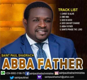 Download Abba Father by Saint Paul Shadrach ALBUM