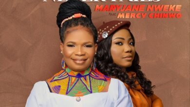 MaryJane Nweke Ft. Mercy Chinwo Jesus Never Fails