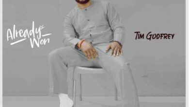 Tim Godfrey Already Won Album Download