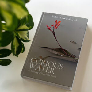 "Book: ""CURIOUS WATER"" - An Anthology of Hope Under Threat"