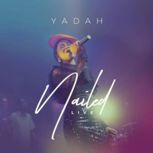 Yadah Nailed Mp3 Download