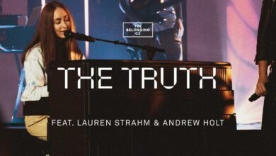 The Belonging Co The Truth ft Lauren Strahm and Andrew Holt