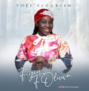 Fiyin F'Oluwa by Tope Flourish