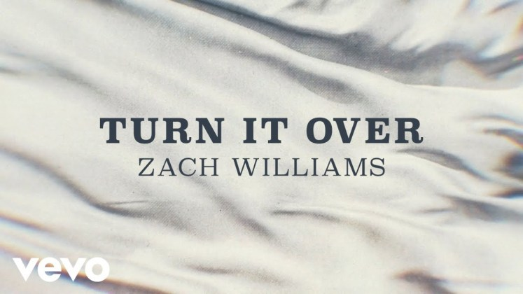 Turn It Over by Zach Willams