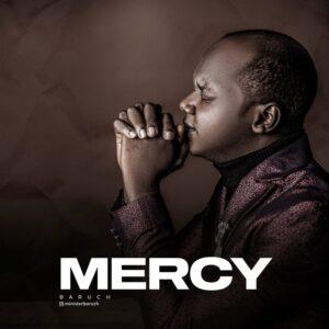 Mercy by Baruch Okeoghene
